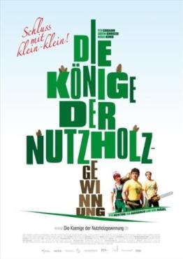 Die Könige der Nutzholzgewinnung Poster